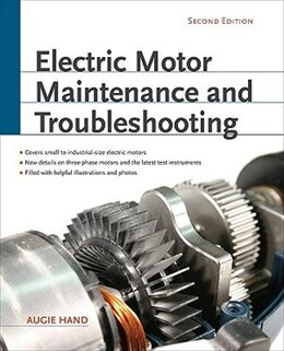 Book Electric Motor Maintenance and Troubleshooting, 2nd Edition by Augie Hand