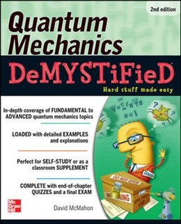 Book Quantum Mechanics Demystified, 2nd Edition by David McMahon
