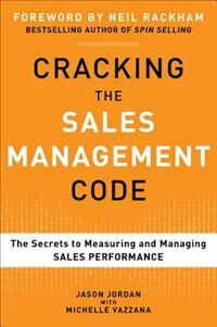 Book Cracking the Sales Management Code: The Secrets to Measuring and Managing Sales Performance by Jason Jordan