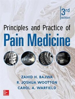 Book Principles and Practice of Pain Medicine 3rd Edition by Carol A. Warfield