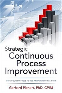 Book Strategic Continuous Process Improvement by Gerhard Plenert