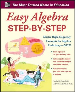 Book Easy Algebra Step-by-Step by Sandra Luna McCune