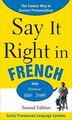 Say It Right in French, 2nd Edition by EPLS