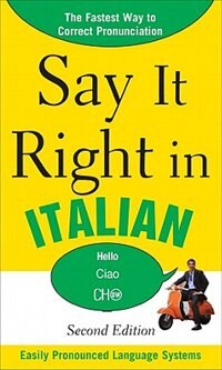 Book Say It Right in Italian, 2nd Edition by EPLS