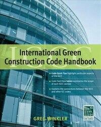 International Green Construction Code (IGCC) Handbook (GreenSource)