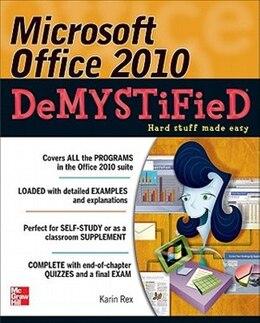 Book Microsoft Office 2010 Demystified by Karin Rex