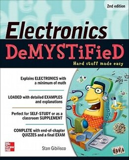 Book Electronics Demystified, Second Edition by Stan Gibilisco