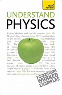 Book Understand Physics: A Teach Yourself Guide: A Teach Yourself Guide by Jim Breithaupt