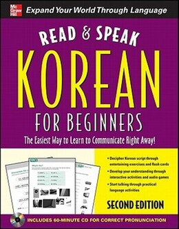 Book Read and Speak Korean for Beginners with Audio CD, 2nd Edition by Sunjeong Shin