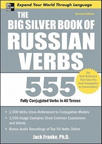 Book The Big Silver Book of Russian Verbs, 2nd Edition by Jack Franke