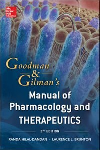 Book Goodman And Gilman Manual Of Pharmacology And Therapeutics, Second Edition by Randa Hilal-Dandan