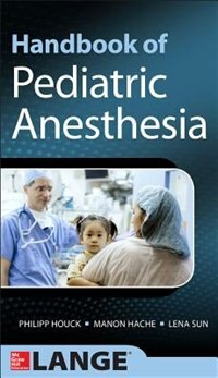 Book Handbook of Pediatric Anesthesia by Philipp Houck