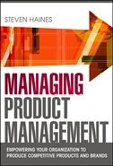 Book Managing Product Management: Empowering Your Organization to Produce Competitive Products and Brands by Steven Haines