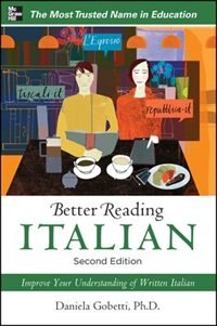 Book Better Reading Italian, 2nd Edition by Daniela Gobetti