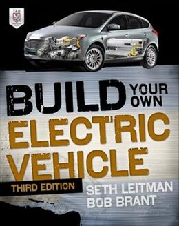 Book Build Your Own Electric Vehicle, Third Edition by Seth Leitman