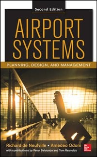 Book Airport Systems, Second Edition: Planning, Design and Management by Richard de Neufville