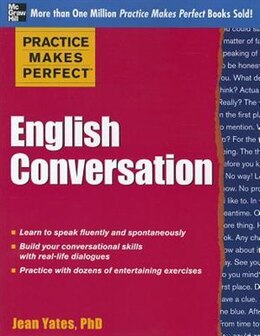 Book Practice Makes Perfect: English Conversation by Jean Yates