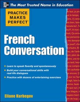 Book Practice Makes Perfect French Conversation by Eliane Kurbegov