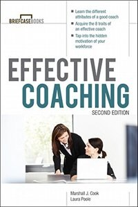 Book Manager's Guide to Effective Coaching, Second Edition by Marshall Cook
