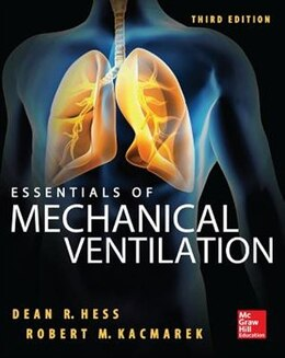 Book Essentials of Mechanical Ventilation, Third Edition by Dean Hess