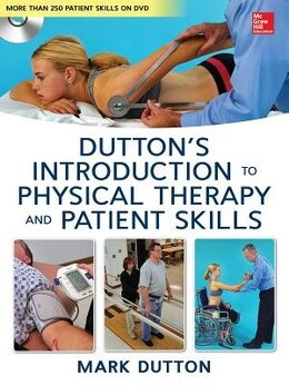 Book Dutton's Introduction to Physical Therapy and Patient Skills by Mark Dutton