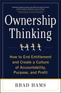 Book Ownership Thinking:  How to End Entitlement and Create a Culture of Accountability, Purpose, and… by Brad Hams