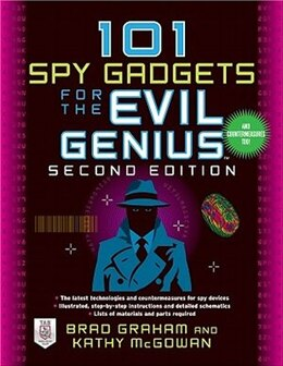 Book 101 Spy Gadgets for the Evil Genius 2/E by Brad Graham