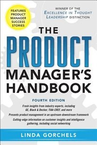 Book The Product Manager's Handbook 4/E by Linda Gorchels