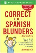 Book Correct Your Spanish Blunders, 2nd Edition by Jean Yates