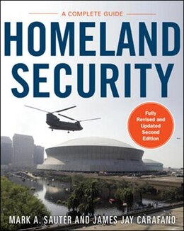 Book Homeland Security: A Complete Guide 2/E by Mark Sauter