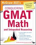 Book McGraw-Hills Conquering the GMAT Math and Integrated Reasoning, 2nd Edition by Robert E. Moyer