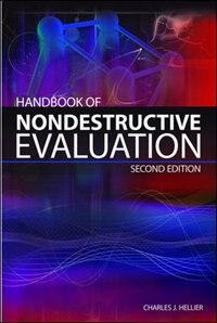 Handbook of Nondestructive Evaluation, Second Edition by Chuck Hellier