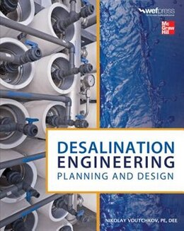 Book Desalination Engineering: Planning and Design by Nikolay Voutchkov