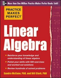Book Practice Makes Perfect Linear Algebra: With 500 Exercises by Sandra Luna McCune