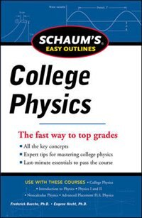 Book Schaum's Easy Outline of College Physics, Revised Edition by Frederick Bueche