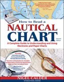 How to Read a Nautical Chart, 2nd Edition (Includes ALL of Chart #1): A Complete Guide to Using and…