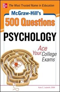 Book McGraw-Hill's 500 Psychology Questions: Ace Your College Exams by Kate C. Ledwith