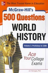 Book McGraw-Hill's 500 World History Questions, Volume 1: Prehistory to 1500: Ace Your College Exams by Jon Sterngass