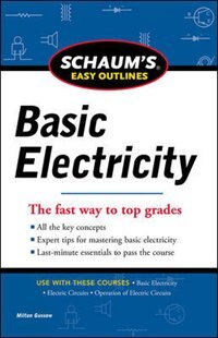 Book Schaums Easy Outline of Basic Electricity Revised by Milton Gussow