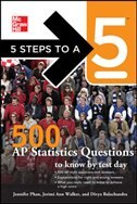 Book 5 Steps to a 5 500 AP Statistics Questions to Know by Test Day by Jennifer Phan