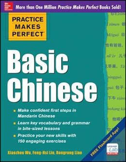 Book Practice Makes Perfect Basic Chinese by Xiaozhou Wu