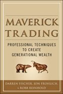 Book Maverick Trading: PROVEN STRATEGIES FOR GENERATING GREATER PROFITS FROM THE AWARD-WINNING TEAM AT… by Darren Fischer