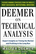 Book Deemer on Technical Analysis: Expert Insights on Timing the Market and Profiting in the Long Run by Walter Deemer