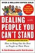 Dealing with People You Can't Stand, Revised and Expanded Third Edition: How to Bring Out the Best in People at Their Worst by Dr. Rick Brinkman