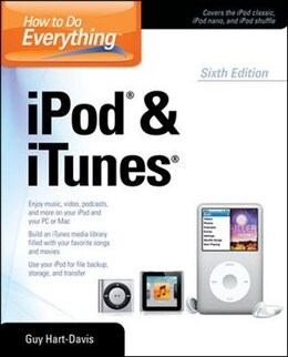 Book How to Do Everything iPod and iTunes 6/E by Guy Hart-Davis