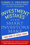 Book Investment Mistakes Even Smart Investors Make and How to Avoid Them by Larry Swedroe