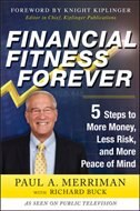 Book Financial Fitness Forever:  5 Steps to More Money, Less Risk, and More Peace of Mind by Paul Merriman