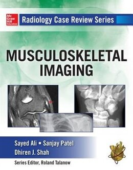 Book Radiology Case Review Series: MSK Imaging by Sayed Ali