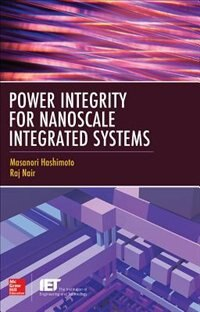 Book Power Integrity for Nanoscale Integrated Systems by Masanori Hashimoto