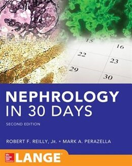 Book Nephrology in 30 Days by Robert Reilly